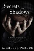 Secrets and Shadows: Living with Pedophiles