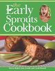 Early Sprouts Cookbook - Karrie Kalich;  Lynn Arnold;  Carole Russell