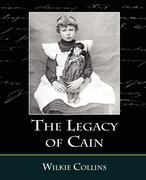 Collins, Wilkie: The Legacy of Cain