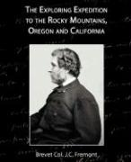 The Exploring Expedition to the Rocky Mountains, Oregon and California