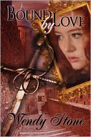 Bound By Love - Wendy Stone