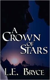 A Crown of Stars - L. E. Bryce