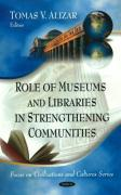Role of Museums and Libraries in Strengthening Communities