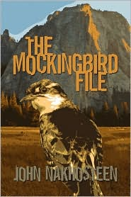 The Mockingbird File - John Nakhosteen