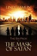 The Six Pack in the Mask of Satan