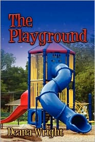 The Playground - Deana Wright