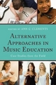 Alternative Approaches in Music Education - Ann C. Clements