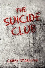 The Suicide Club - Corey Starliper