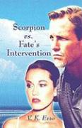 Scorpion vs. Fate's Intervention