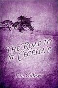 The Road to St. Cecelia's