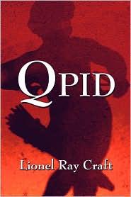 Qpid - Lionel Ray Craft