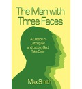 The Man with Three Faces - Max Smith
