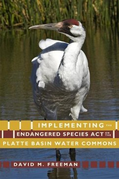 Implementing the Endangered Species Act on the Platte Basin Water Commons - Freeman, David M.