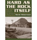 Hard As The Rock Itself - David Robertson