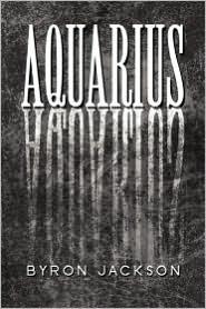 Aquarius - Byron Jackson