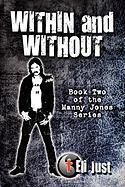 Within and Without: Book Two of the Manny Jones Series