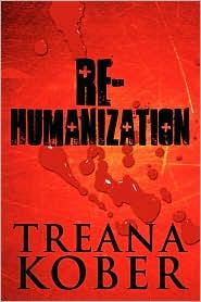Re-Humanization - Treana Kober