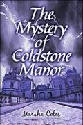 The Mystery of Coldstone Manor