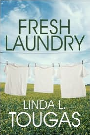 Fresh Laundry - Linda L. Tougas