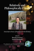 Relatively and Philosophically Earnest Festschrift in Honor of Paul Ernest's 65th Birthday (PB) - Sriraman, Bharath