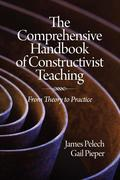 Pelech, James;Pieper, Gail: The Comprehensive Handbook of Constructivist Teaching