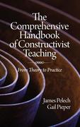 Pelech, James;Pieper, Gail: The Comprehensive Handbook of Constructivist Teaching