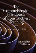 The Comprehensive Handbook of Constructivist Teaching: From Theory to Practice (Hc)