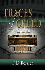 Traces Of Greed - T D Bessler