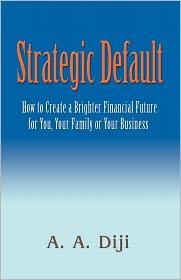 Strategic Default - A. A. Diji