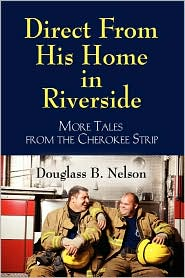Direct From His Home In Riverside - Douglass Nelson