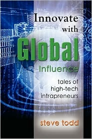 Innovate With Global Influence - Steve Todd