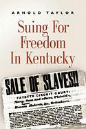 Suing for Freedom in Kentucky
