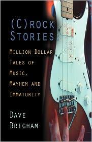(C)Rock Stories - Dave Brigham