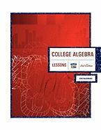 College Algebra 2nd Edition: Lessons