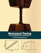 Mechanical Testing of Engineering Materials