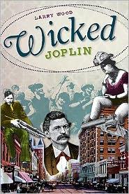Wicked Joplin - Larry Wood