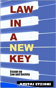 Law in a New Key: Essays on Law and Society - Amitai Etzioni