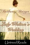 Lady Whilton's Wedding - Barbara Metzger