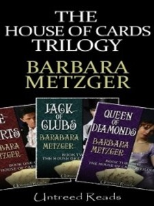 The House of Cards Trilogy als eBook von Barbara Metzger - Untreed Reads