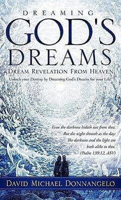 Dreaming God's Dreams - Donnangelo, David Michael