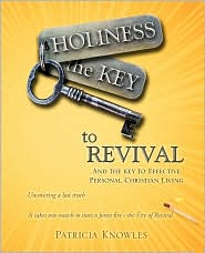 Holiness The Key To Revival - Patricia Knowles
