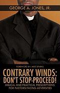 Contrary Winds: Don't Stop-Proceed!