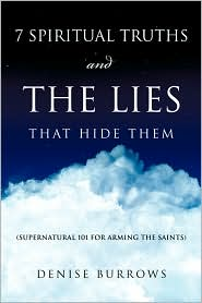7 Spiritual Truths And The Lies That Hide Them - Denise Burrows