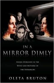 In A Mirror Dimly - Oleta Bruton