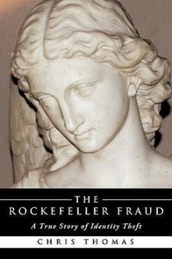 The Rockefeller Fraud - Thomas, Chris