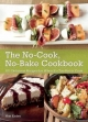 No-Cook No-Bake Cookbook - Matt Kadey