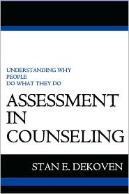 Assessment in Counseling - Stan Dekoven