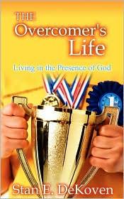 The Overcomers Life - Stan Dekoven