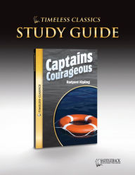 Captains Courageous Study Guide (Timeless Classics Series) - Saddleback Educational Publishing