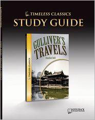 Gulliver's Travels Study Guide- Timeless Classics - Saddleback Educational Publishing Staff (Editor)